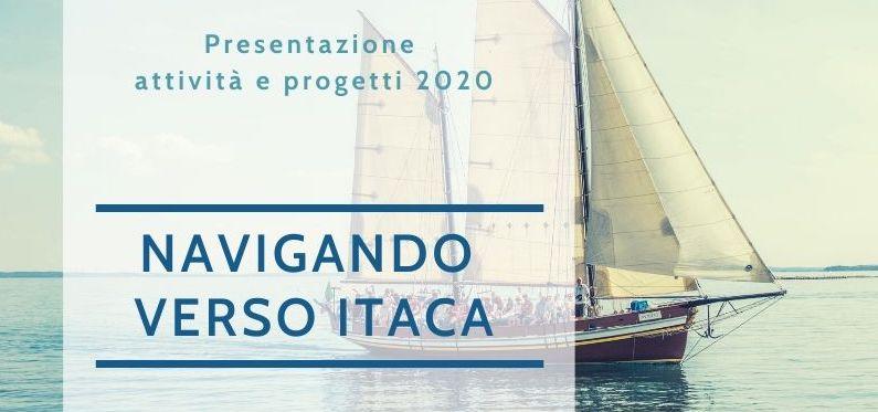 Navigando verso Itaca | Presentazione Attività 2020